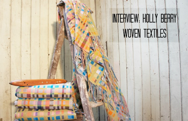 Holly Berry woven textiles interview Meet the Makers